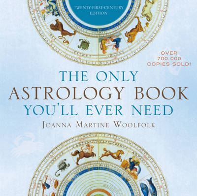 Picture of The Only Astrology Book You'll Ever Need: Now with an Interactive PC- and Mac-Compatible CD