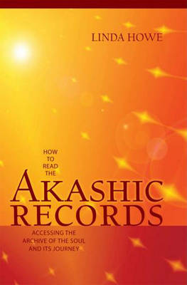 Picture of How to Read the Akashic Records : Accessing the Archive of the Soul and Its Journey