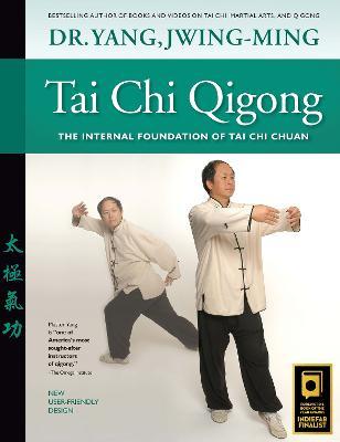 Picture of Tai Chi Qigong : The Internal Foundation of Tai Chi Chuan