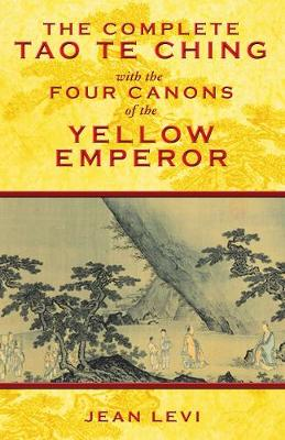 Picture of Complete Tao Te Ching with the Four Canons of the Yellow Emperor