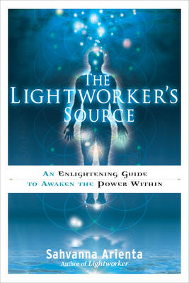 Picture of Lightworker'S Source : An Enlightening Guide to Awaken the Power within