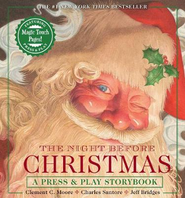 The Night Before Christmas Press & Play Storybook : The Classic Edition Hardcover Book Narrated by Jeff Bridges