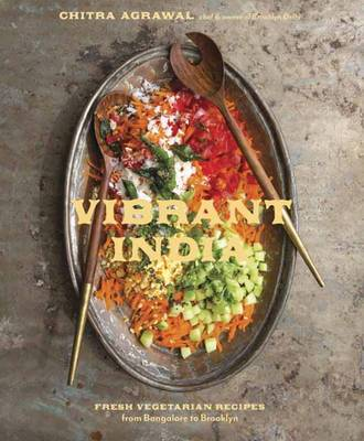 Picture of Vibrant India : Fresh Vegetarian Recipes From Bangalore To Brooklyn