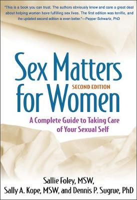 Picture of Sex Matters for Women, Second Edition : A Complete Guide to Taking Care of Your Sexual Self