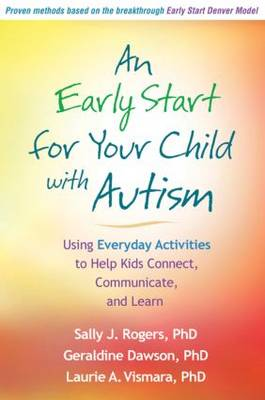 Picture of An Early Start for Your Child with Autism: Using Everyday Activities to Help Kids Connect, Communicate, and Learn