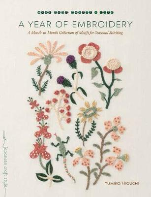 Picture of A Year of Embroidery : A Month-to-Month Collection of Motifs for Seasonal Stitching