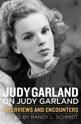 Picture of Judy Garland on Judy Garland: Interviews and Encounters