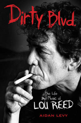 Picture of Dirty Blvd.: The Life and Music of Lou Reed