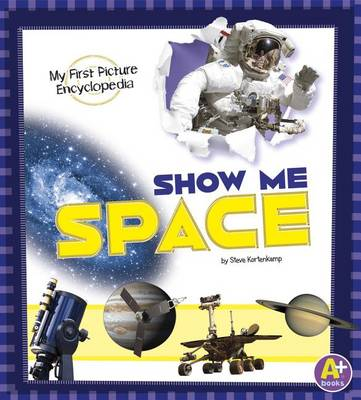 Picture of Show Me Space: My First Picture Encyclopedia