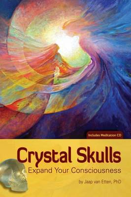 Picture of Crystal Skulls : Expand Your Consciousness