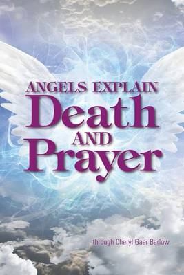 Picture of Angels Explain Death and Prayer