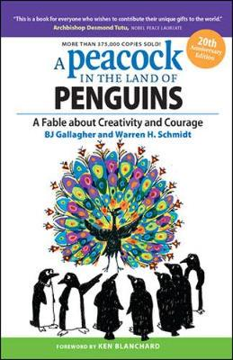 Picture of A Peacock in the Land of Penguins: A Fable about Creativity and Courage