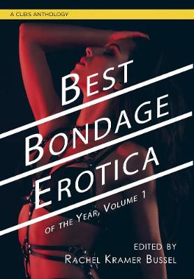 Picture of Best Bondage Erotica of the Year, Volume 1
