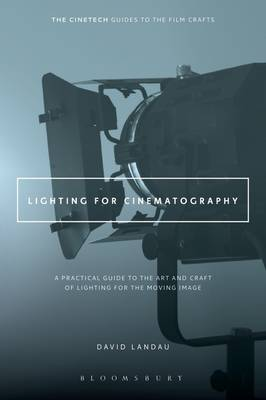 Picture of Lighting for Cinematography : A Practical Guide to the Art and Craft of Lighting for the Moving Image