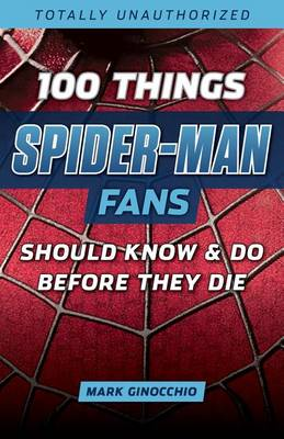 Picture of 100 Things Spider Man Fans Should Know & do Before They Die