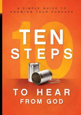 Picture of 10 Steps to Hear from God : A Simple Guide to Knowing Your Purpose