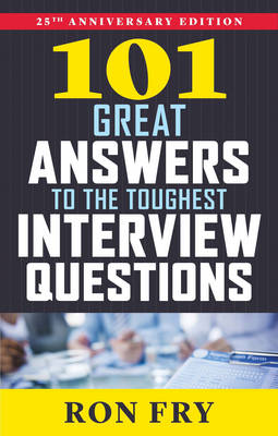 Picture of 101 Great Answers to the Toughest Interview Questions