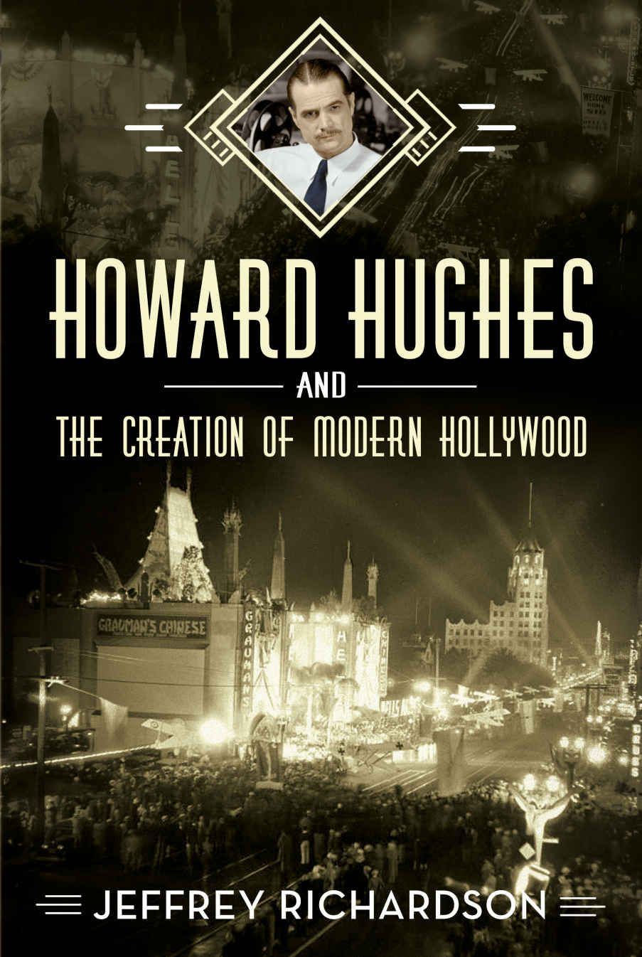Picture of Howard Hughes and the Creation of Modern Hollywood