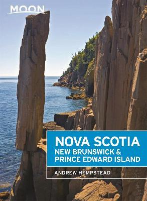 Moon Nova Scotia, New Brunswick & Prince Edward Island (Sixth Edition)