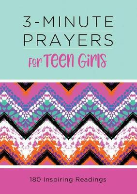 Picture of 3-Minute Prayers for Teen Girls : 180 Inspiring Readings