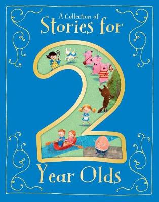 Picture of A Collection of Stories for 2 Year Olds