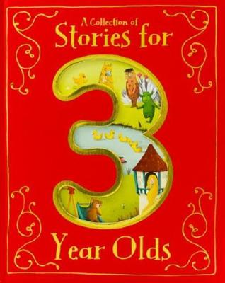Picture of A Collection of Stories for 3 Year Olds