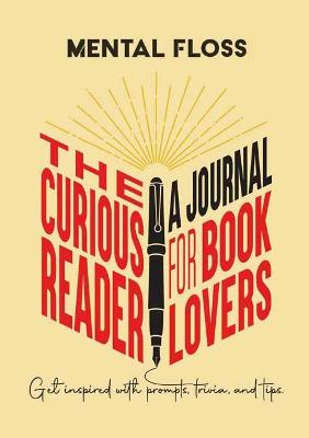 Mental Floss: The Curious Reader Journal for Book Lovers