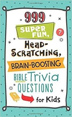 Picture of 999 Super Fun, Head-Scratching, Brain-Boosting Bible Trivia Questions for Kids