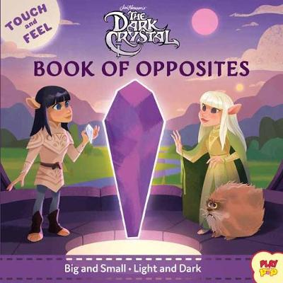 The Dark Crystal : Book of Opposites