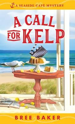Picture of A Call for Kelp : A Seaside Cafe Mystery #4