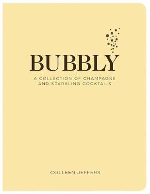 Picture of Bubbly : A Collection of Champagne and Sparkling Cocktails