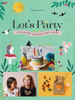 Picture of Let's Party : Unique Kids' Birthday Party Ideas