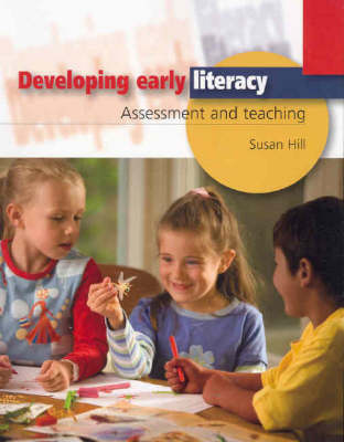 Picture of Developing Early Literacy : Assessment and Teaching