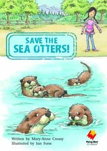 Flying Start: Save The Sea Otters! : Level 18 : Grade 2