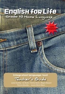 Picture of English for life - an integrated language text: Gr 10: Teacher's guide : Home language