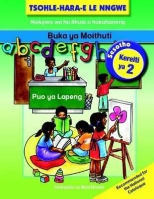 Picture of Tsohle-Hara-E Le Nngwe Mananeo a Ho Ithuta a Hokahaneng: Tsohle-hara-e le nngwe: Mananeo a ho ithuta a hokahaneng: Grade 2: Learner's book Learner's Book
