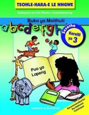Picture of Tsohle-Hara-E Le Nngwe Mananeo a Ho Ithuta a Hokahaneng: Tsohle-hara-e le nngwe mananeo a ho ithuta a hokahaneng: Learner's book Learner's Book
