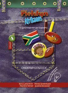 Picture of Piekfyn Afrikaans huistaal (KABV): Gr 4: Onderwysersgids : 'n Geintegreerde taalteks