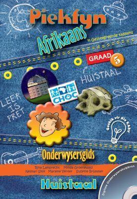 Picture of Piekfyn Afrikaans huistaal (KABV): Gr 5: Onderwysersgids : 'n Geintegreerde taalteks