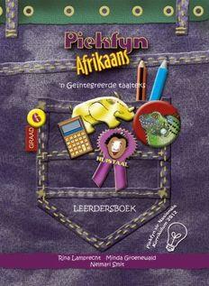 Piekfyn Afrikaans huistaal (KABV): Gr 6: Leerdersboek : 'n Geintegreerde taalteks