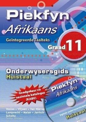 Picture of Piekfyn Afrikaans: Gr 11: Onderwysersgids