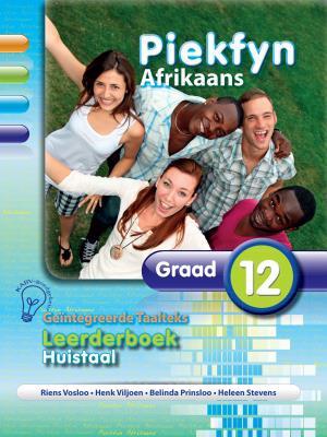 Picture of Piekfyn Afrikaans Huistaal (Kabv): Piekfyn Afrikaans huistaal (KABV): Gr 12: Leerdersboek Gr 12: Leerdersboek