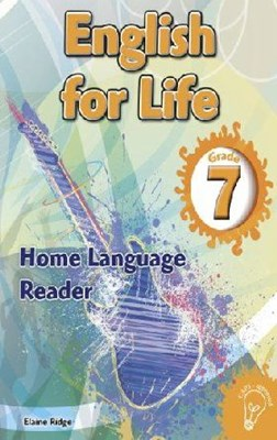 Picture of English for life home language (CAPS): Gr 7: Reader : An integrated language text