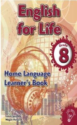 Picture of English for life home language (CAPS): Gr 8: Learner's book : An integrated language text