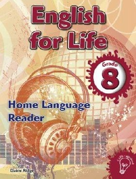 Picture of English for life home language (CAPS): Gr 8: Reader