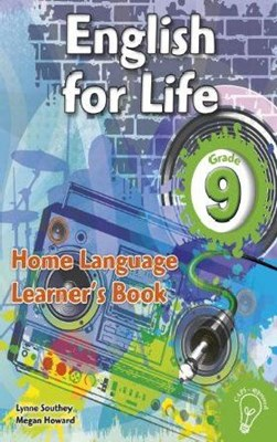 Picture of English for life home language (CAPS): Gr 9: Learner's book : An integrated language text