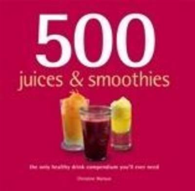 Picture of 500 Juices & smoothies