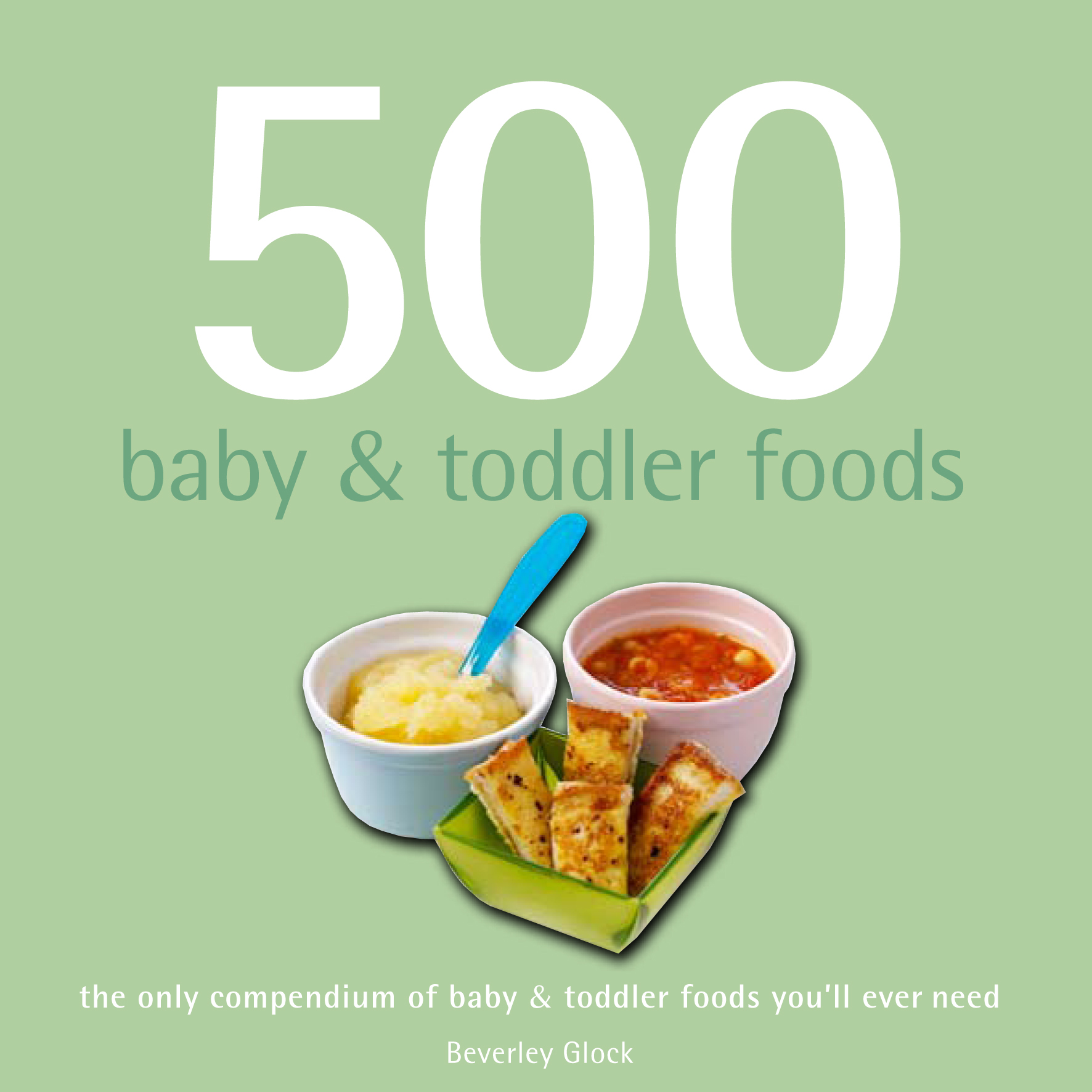 Picture of 500 baby & toddler foods