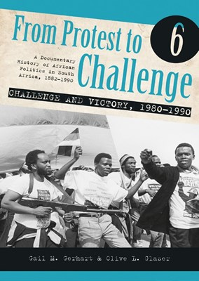 From protest to challenge - challenge and victory 1980 - 1990: Vol 6