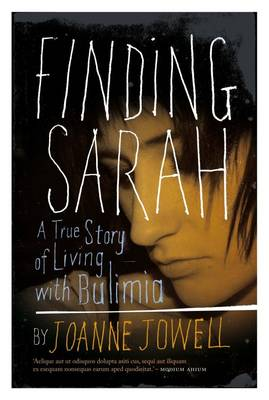 Picture of Finding Sarah : A true story of living with Bulimia